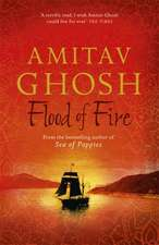Ghosh, A: Flood of Fire