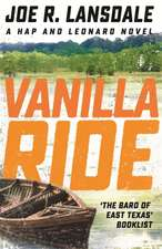 Lansdale, J: Vanilla Ride