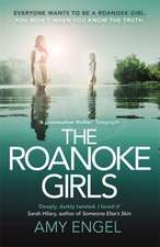 The Roanoke Girls: the addictive Richard & Judy Book Club thriller 2017