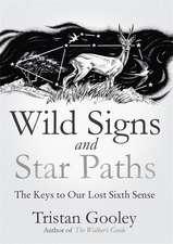 WILD SIGNS & STAR PATHS