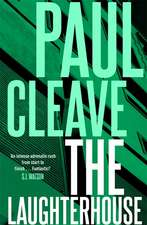 Cleave, P: The Laughterhouse
