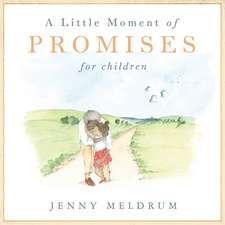 A Little Moment of Promises for Children