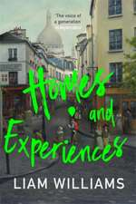 Williams, L: Homes and Experiences