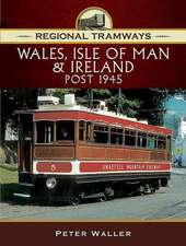 Regional Tramways - Wales, Isle of Man and Ireland, Post 194