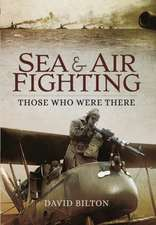 Sea and Air Fighting in the Great War
