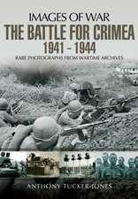 The Battle for the Crimea 1941 - 1944