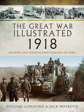Great War Illustrated 1918