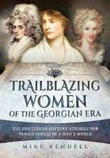 Trailblazing Women of the Georgian Era