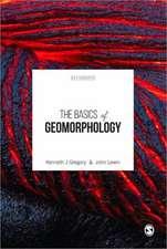 The Basics of Geomorphology: Key Concepts