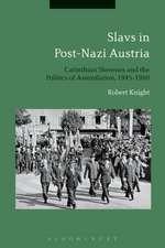 Slavs in Post-Nazi Austria: Carinthian Slovenes and the Politics of Assimilation, 1945-1960
