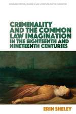 CRIMINALITY AND ENGLISH COMMON LAW