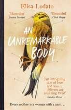 Unremarkable Body