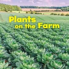 PLANTS ON THE FARM
