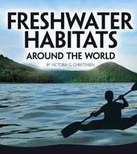 Christensen, V: Freshwater Habitats Around the World