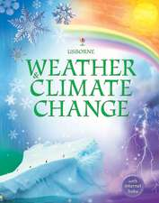 Robson, K: Weather and Climate Change £Library Edition]