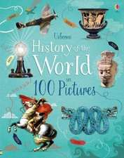 Jones, R: History of the World in 100 Pictures