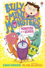 BILLY AND THE MINI MONSTERS ON THE LOOSE