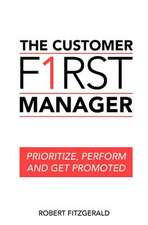 The Customer First Manager
