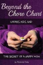 Beyond the Chore Chart
