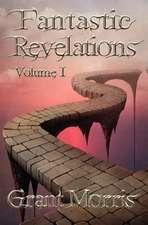 Fantastic Revelations Vol. 1