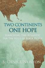 Two Continents, One Hope