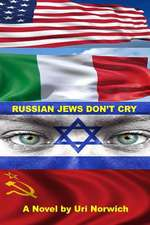Russian Jews Don't Cry