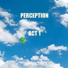 Perception ACT 1