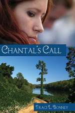 Chantal's Call