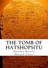 The Tomb of Hatshopsitu