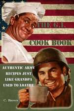 The G.I. Cook Book