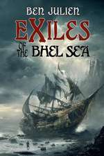 Exiles of the Bhel Sea