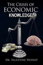 The Crisis of Economic Knowledge