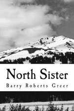 The North Sister Novel