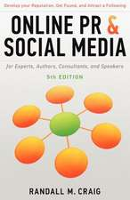 Online PR and Social Media for Experts, 5th Ed. (Illustrated)