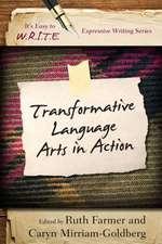 Transformative Language Arts in Action