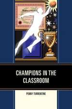 Champions in the Classroom