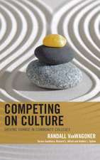 COMPETING ON CULTURE DRIVING CCB