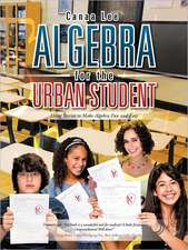 Algebra for the Urban Student