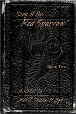 Song of the Red Sparrow, Book Two