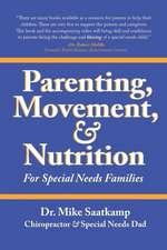 Parenting, Movement, & Nutrition