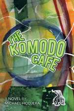 The Komodo Cafe
