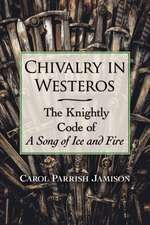 Chivalry in Westeros