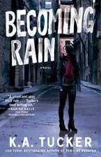 Becoming Rain: A Novel
