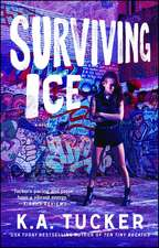 Surviving Ice: A Novel