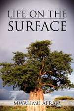 Life on the Surface