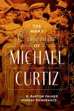 The Many Cinemas of Michael Curtiz