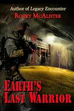 Earth's Last Warrior
