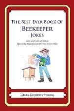 The Best Ever Book of Beekeeper Jokes