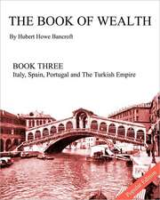 The Book of Wealth - Book Three:  Popular Edition