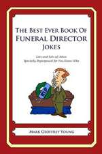 The Best Ever Book of Funeral Director Jokes